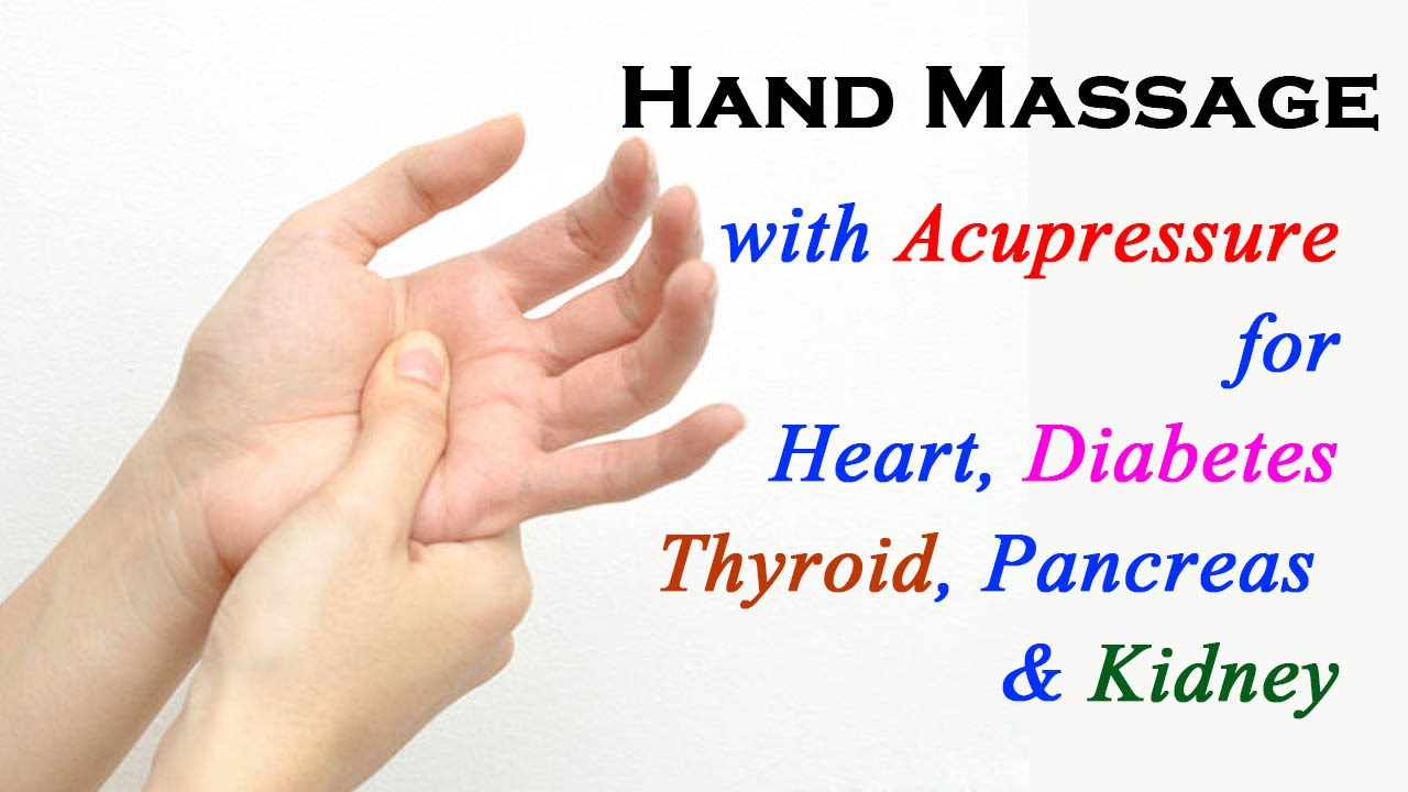 Self Massage for Hand : Acupressure Points For Heart ...